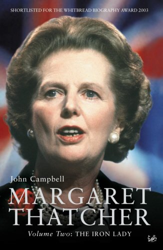 Margaret Thatcher: The Iron Lady written by John Campbell