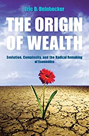 The Origin Of Wealth: Evolution, Complexity,…