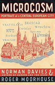 Microcosm: A Portrait of a Central European…