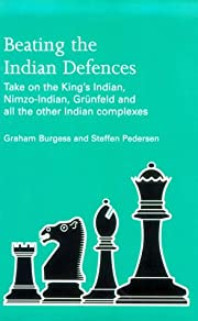 Beating the Indian Defences: Take on the…
