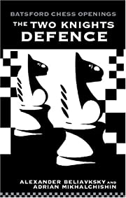 The Two Knights Defence (Batsford Chess…