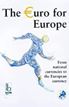 The Euro for Europe: From National…