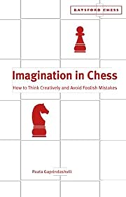 Imagination in Chess: How to Think…