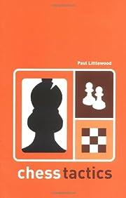 CHESS TACTICS (Batsford Chess Book) de Paul…