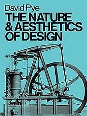 The Nature and Aesthetics of Design av David…