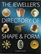 The Jeweller's Directory of Shape and Form…