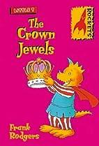 The Crown Jewels (Rockets: Little T) by…