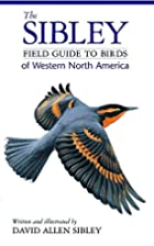 Sibley Field Guide Birds/West Nth Americ…