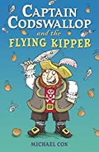 Captain Codswallop and the Flying Kipper…