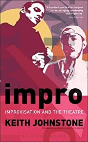 Impro (Performance Books): Improvisation and…