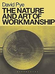 The Nature and Art of Workmanship de David…