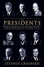 Presidents: The Transformation of the…