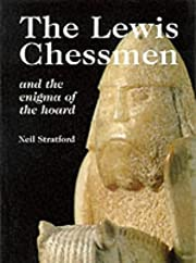 The Lewis Chessmen: The Enigma of the Hoard…