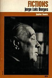 Fictions (Jupiter Books) – tekijä: Jorge…