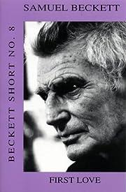 Beckett Short: First Love v. 8 (Calderbooks)…