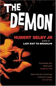 The demon a novel by Hubert Selby