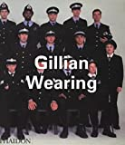 Gillian Wearing / Russell Ferguson, Donna De Salvo, John Slyce