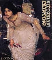 Victorian Painting de Lionel Lambourne