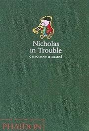 Nicholas in Trouble de Rene Goscinny