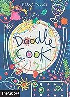 Doodle Cook by Hervé Tullet
