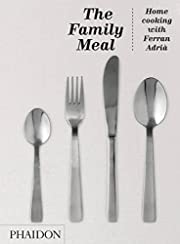 The Family Meal: Home Cooking with Ferran…