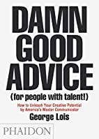 Damn good advice (for people with talent!) :…