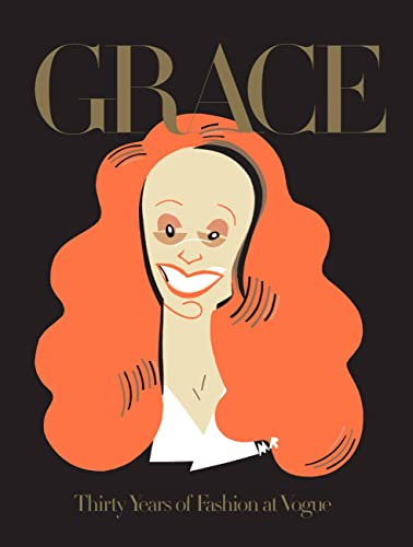 Grace: Thirty Years of Fashion at Vogue, Coddington, Grace