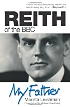 Reith of the BBC by Marista Leishman
