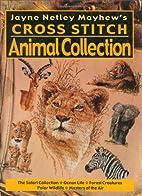 Jayne Netley Mayhew's Cross Stitch Animal…
