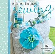 make-me-i---m-yours----sewing – tekijä:…