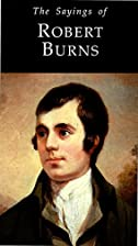 Sayings of Robert Burns (Duckworth Sayings…