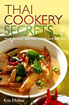 Thai Cookery Secrets: How to Cook Delicious…