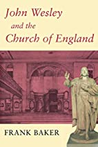 John Wesley and the Church of England by…