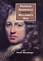 Patrick Sarsfield and the Williamite War…