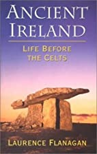 Ancient Ireland: Life Before the Celts by…