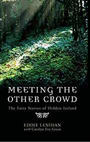 Meeting the other crowd : the fairy stories…