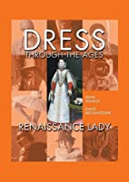 Dress Through the Ages, Vol. 1: Astronaut by…
