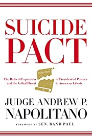 Suicide Pact: The Radical Expansion of…