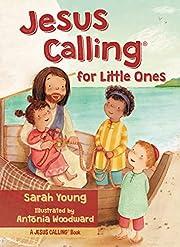 Jesus Calling for Little Ones por Sarah…