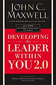 Developing the Leader Within You 2.0 by John…
