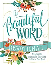 The Beautiful Word Devotional: Bringing the…
