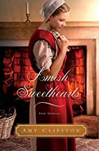 Amish Sweethearts: Four Amish Novellas by…