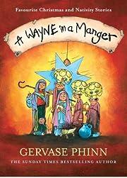 Wayne in a Manger af Gervase Phinn