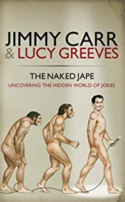 Naked Jape : Uncovering the Hidden World of…