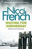 Waiting for Wednesday (Frieda Klein 3)