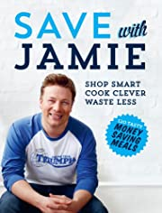 Save with Jamie: Shop Smart, Cook Clever,…