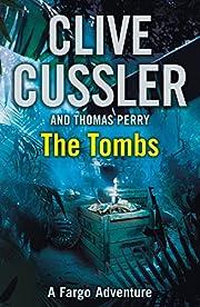 The Tombs von Clive Cussler