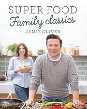 Super Food Family Classics [Hardcover] [Jan…