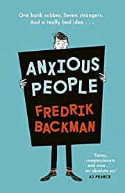 Anxious People: The No. 1 New York Times…