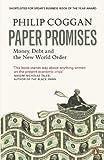 Paper promises : money, debt and the new world order / Philip Coggan